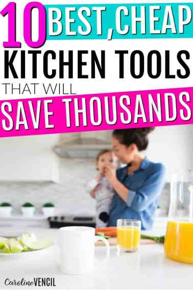 These are GREAT!! Everything you need in the kitchen   What kitchen tools do you need   Best kitchen gadgets   best kitchen gadgets   cheap kitchen tools   money saving kitchen tools   Money saving kitchen gadgets   kitchen tools that save money   save money in the kitchen   save big in the kitchen   frugal kitchen   frugal kitchen gadgets   how to save money in the kitchen #savemoney #savingmoney #kitchen #frugal #money