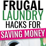 Top Laundry Hacks for Frugal Families on a Budget