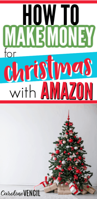 How to Make Money for Christmas with Amazon