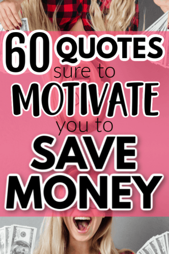 Best motivational and inspiring quotes to help you save more money. Learn how to find the motivation to keep saving money when you want to quit. The best quotes to motivate you with your money.