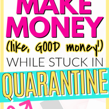 Find real legit ways to make money working from home when you're stuck there. These are both full time, part time, side hustles, gigs, and everything in between to help make you money when everything is closed down. Work at home jobs that are great for everyone: stay at home moms, moms with little kids, introverts, extroverts, and everything in between. These are all legit! You can make money trapped in quarantine at home in your PJs. How to make money from home right now in quarantine