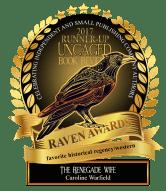 RavenAward_Badge-RunnerUpHistorial-RegencyWestern_TheRenegadeWife-261x300