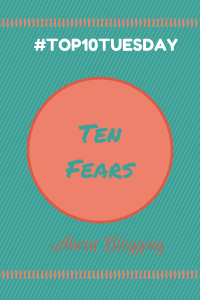 10 Fears About Blogging