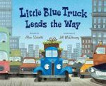 Little Blue Truck Leads The Way by Alice Shertle
