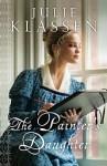 The Painter's Daughter by Julie Klassen