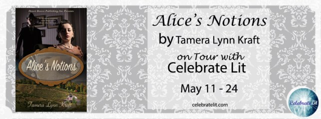 Celebrate Lit Blog Tour - Alice's Notions
