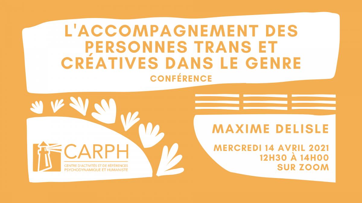 L'accompagnement des personnes trans et créatrices dans le genre, par Maxime Delisle