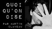 Quoi qu'on dise par Martin Claveau