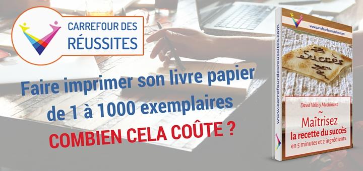Faire imprimer son livre papier de 1 à 1000 exemplaires, combien cela coûte ?
