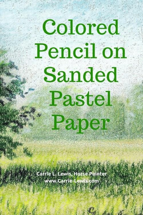 Colored Pencil on Sandpaper