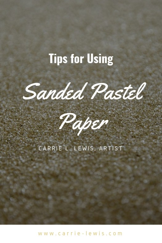 Tips for Using Sanded Pastel Paper