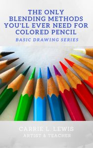 The Only Blending Methods You'll Ever Need for Colored Pencil Ebook