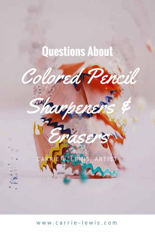 Questions about Colored Pencil Sharpeners and Erasers