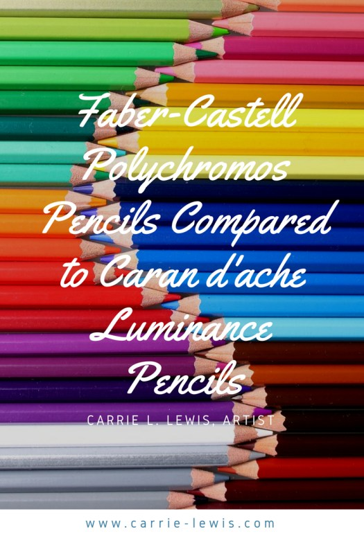 Faber-Castell Polychromos Pencils Compared to Caran d'ache Luminance Pencils