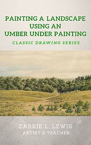 Painting a Landscape Using an Umber Under Painting