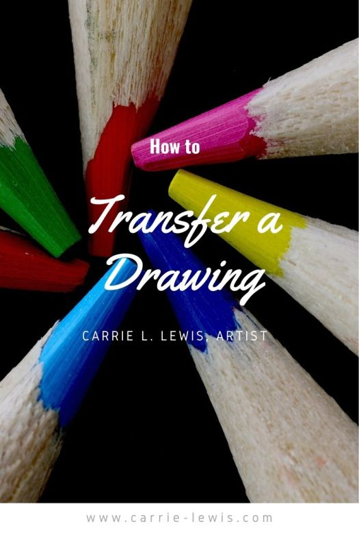 How to Transfer a Drawing