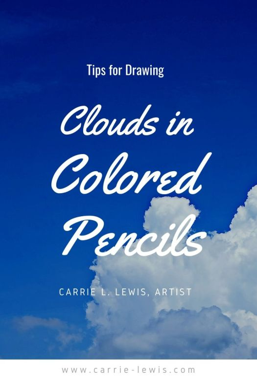 Tips for Drawing Clouds in Colored Pencil