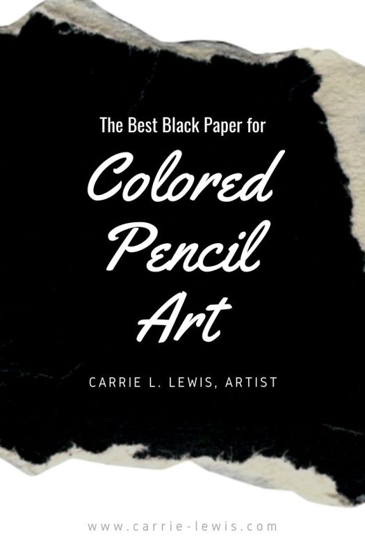 The Best Black Paper for Colored Pencil Art