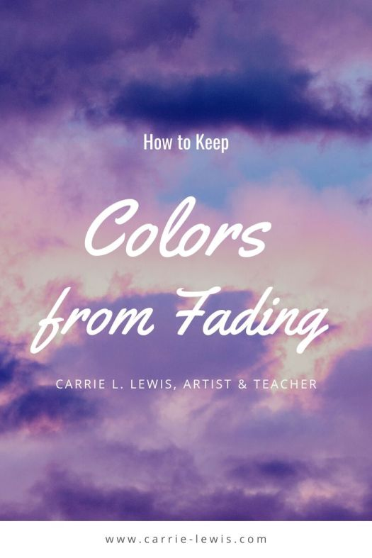 How to Keep Colors From Fading