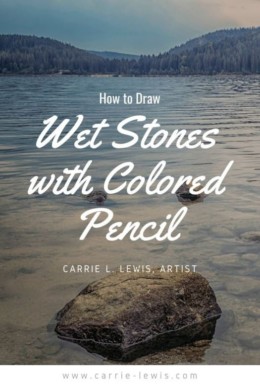 How to Draw Wet Stones with Colored Pencil