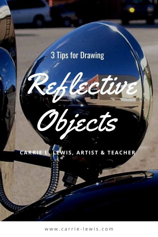 3 Tips for Drawing Reflective Objects