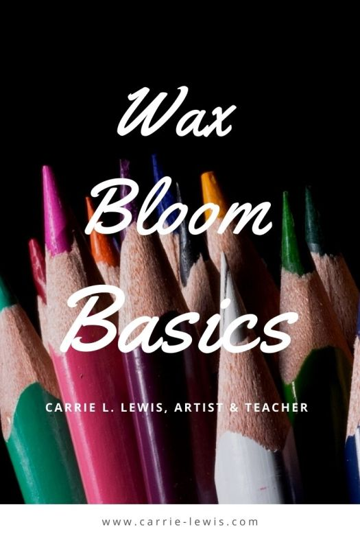 Wax Bloom Basics