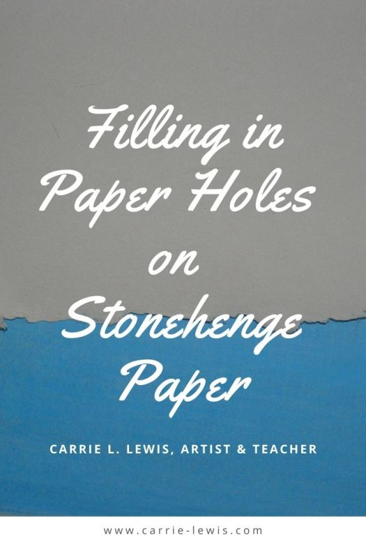 Filling in Paper Holes on Stonehenge Paper