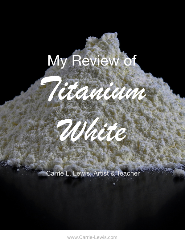 My Review of Titanium White