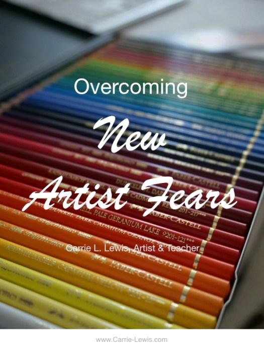 Overcoming New Artist Fears