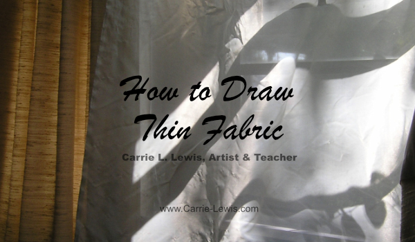 How to Draw Thin Fabric