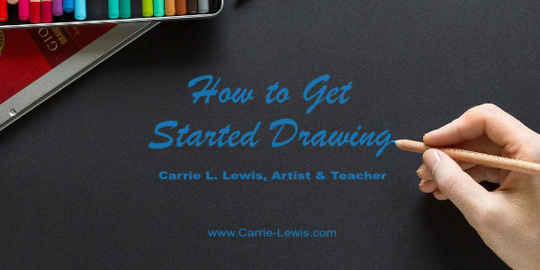 How to Get Started Drawing
