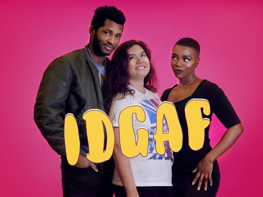 Webserie IDGAF