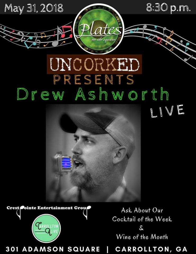 Drew Ashworth live from Plates on the Square Uncorked Upstairs!  sc 1 st  Carrollton Alive & Drew Ashworth live from Plates on the Square Uncorked Upstairs ...