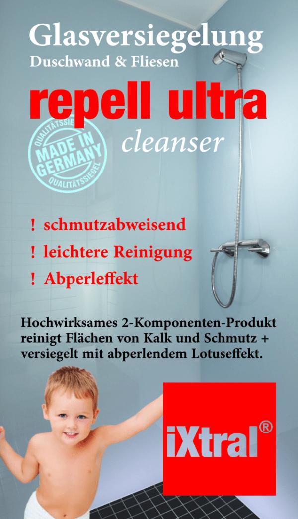iXtral repell ultra Cleanser - Grundreiniger gegen Kalk und Schmutz an Duschwand und Glas