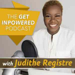 Inclusivus Get Inpowered with Judithe Registre