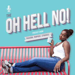 Oh Hell No Podcast with K Nicole Bent
