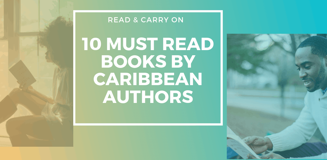 10 must read books by caribbean authors by carry on friendspng