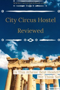 image of blue sky and Acropolis Parthenon of Athens with words city circus athens review is this the best hostel in athens