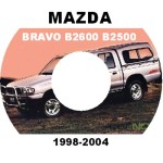 Mazda Bravo B2200 B2600 B2500 1998-2006 Workshop Service Repair Manual
