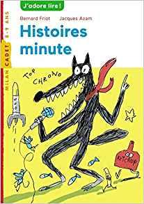 histoire minute de Bernard Friot