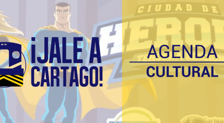 Agenda Cultural ¡Jale a Cartago! del 28 de Setiembre al 4 de Octubre