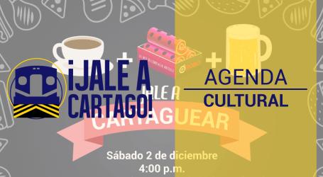 Agenda Cultural ¡Jale a Cartago! del 1 al 6 de diciembre