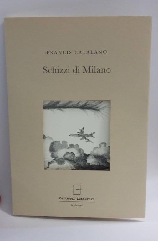 Francis Catalano-Schizzi di Milano-foto copertina