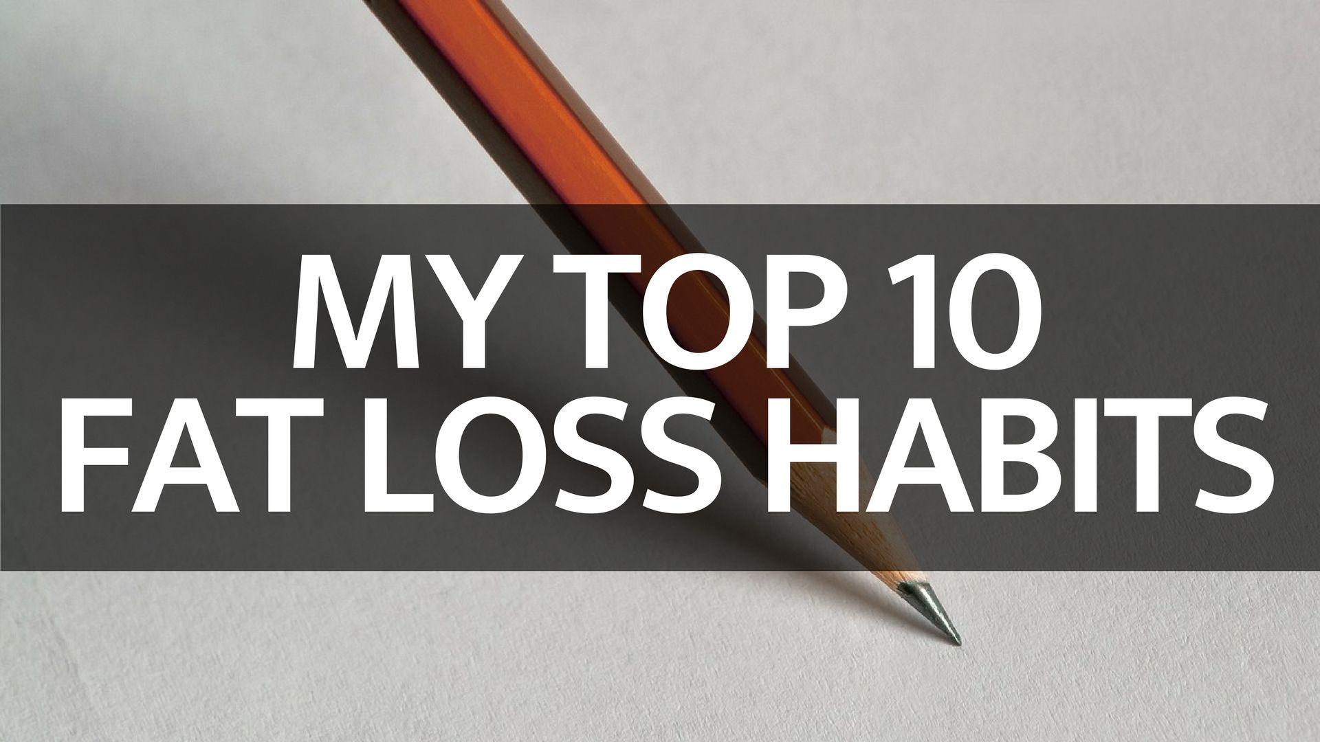 fat loss habits