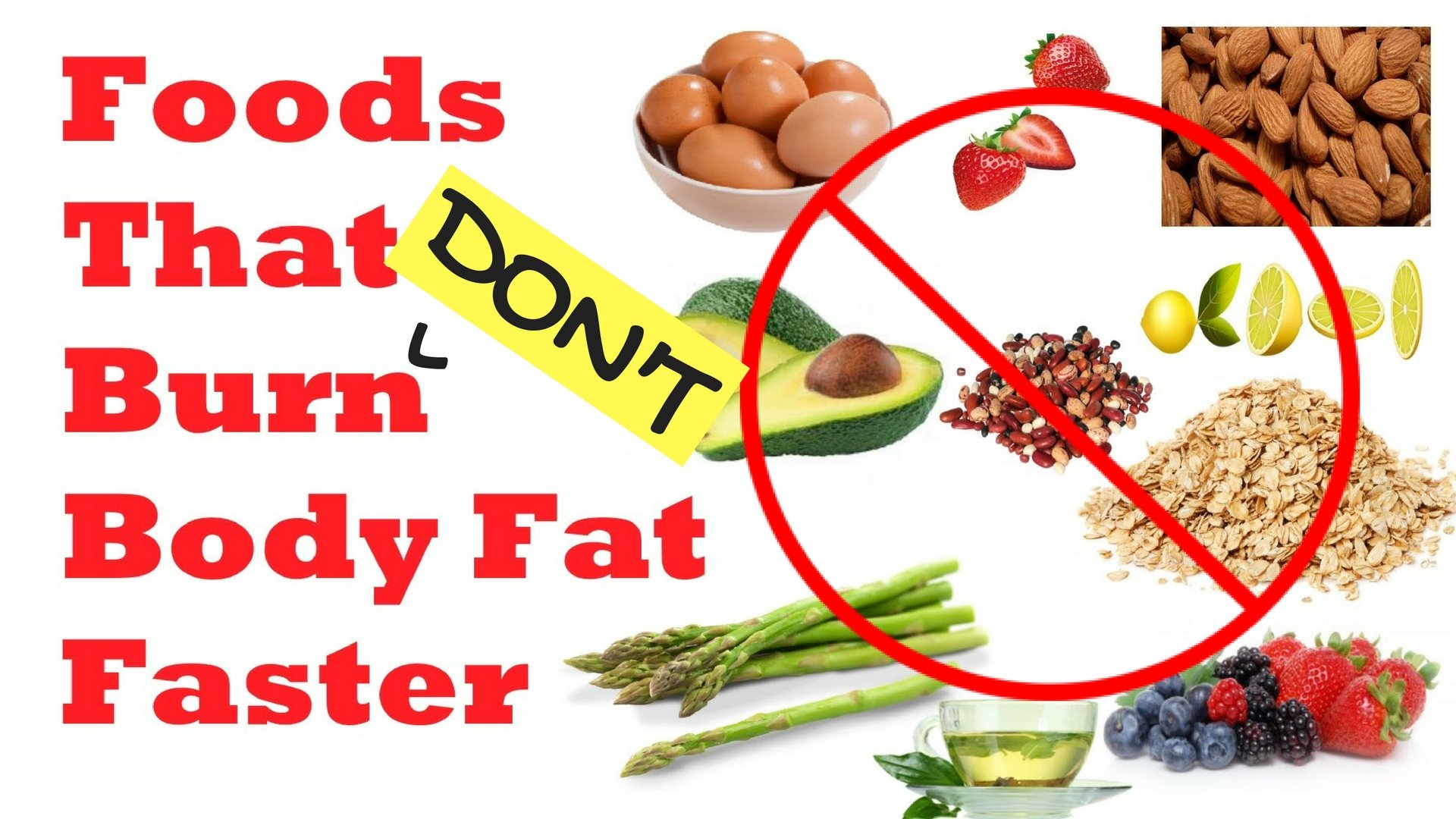 Foods that DON'T Burn Body Fat Faster