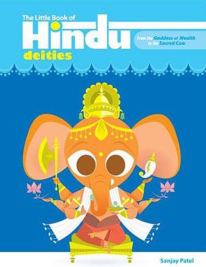 Sanjay Patel's Little Book of Hindu Deities