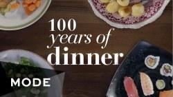 100 years Of Dinner
