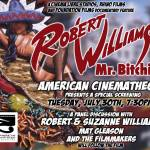 <em>Robert Williams Mr. Bitchin'</em> Screening, Interview with Filmmakers, Special Offer!