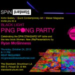 Black Light Ping Pong with Shepard Fairey Spinning–RSVP
