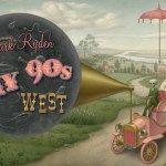"Save the Date May 3: Mark Ryden ""Gay '90s West"" at Kohn Gallery"